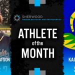 The Sherwood Modern Dentistry & Orthodontics February Athlete of the Month is…