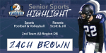Senior Spotlight – Zach Brown