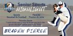 Senior Spotlight – Braden Pierce