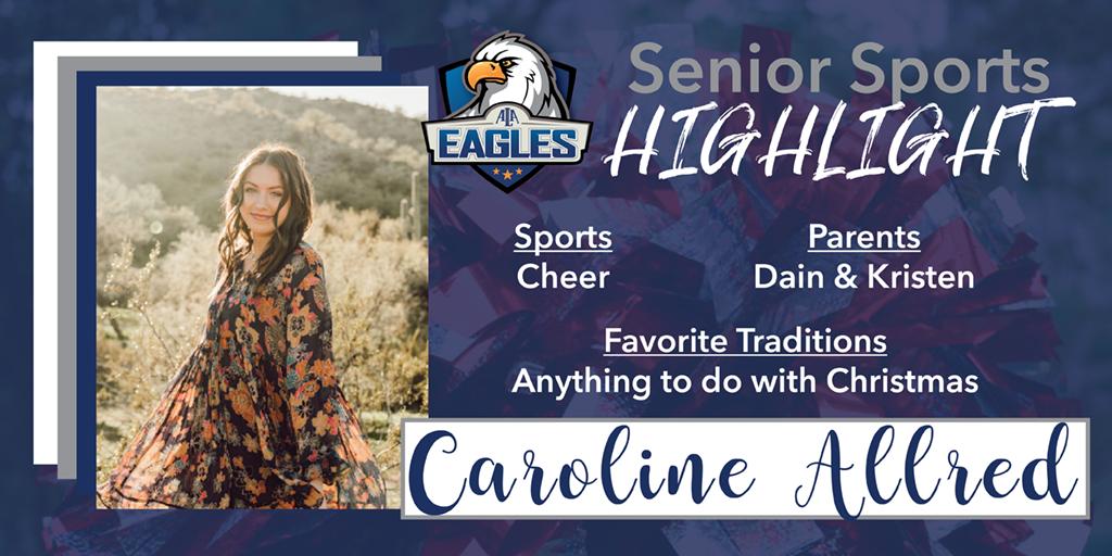Senior Spotlight – Caroline Allred