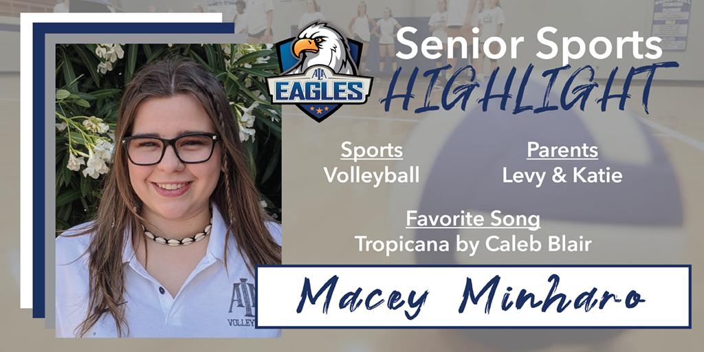 Senior Spotlight – Macey Minharo