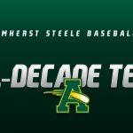 Amherst Steele Baseball All-Decade Team
