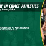 Thursday, January 30th in Comet Athletics