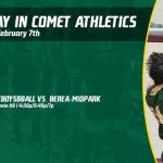 Friday, February 7th in Comet Athletics