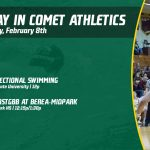 Saturday, February 8th in Comet Athletics