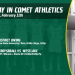 Tuesday, February 11th in Comet Athletics
