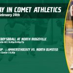Friday, February 14th in Comet Athletics