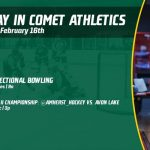 Sunday, February 16th in Comet Athletics