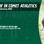 Friday, February 28th in Comet Athletics