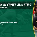 Friday, March 6th in Comet Athletics