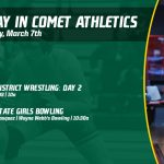Saturday, March 7th in Comet Athletics
