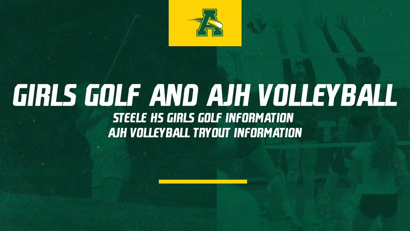 Girls Golf and AJH Volleyball Tryout Information