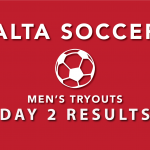 Alta Men's Soccer Tryouts 2019 – Day 2 Results