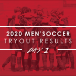 2020 Men's Soccer Tryout Results – Day 1