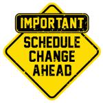 This Weeks Schedule Changes