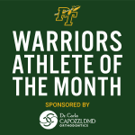 Warriors September Athletes of the Month!  Sponsored by Dr. Carla Capozzi