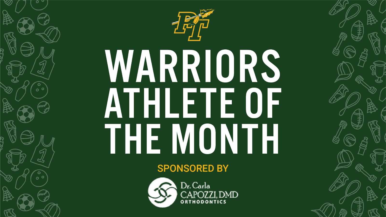 Congratulations to our Athlete of the Month for March!- Sponsored by Dr. Carla Capozzi
