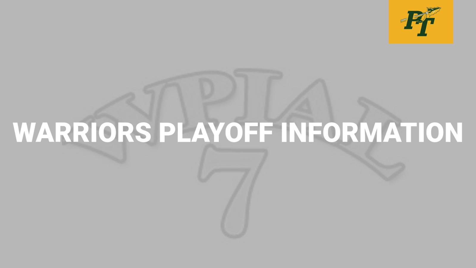 Warriors PLAYOFF Information