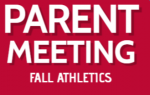 Fall Athletic Parent Meeting- April 20th