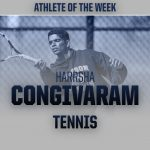 Harrsha Congivaram – Athlete of the Week