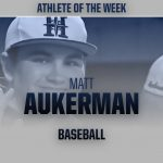 Matt Aukerman – Athlete of the Week