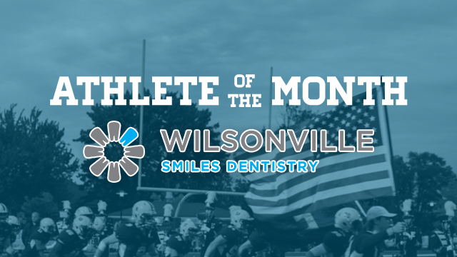 VOTE: Wilsonville Smiles Dentistry February Athlete of the Month