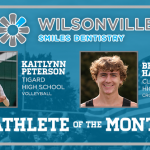 And the Wilsonville Smiles Dentistry October Athlete of the Month is….