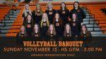 Volleyball Banquet – Sunday November 15th at 5:00 PM