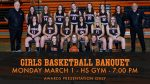 Girls Basketball Banquet – Monday March 1st – HS Gym – 7:00 PM