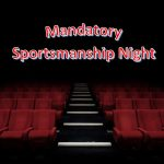 Spring Sportsmanship Night is Monday, Feb 25th