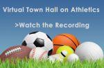 Recording – Virtual Town Hall on Athletics