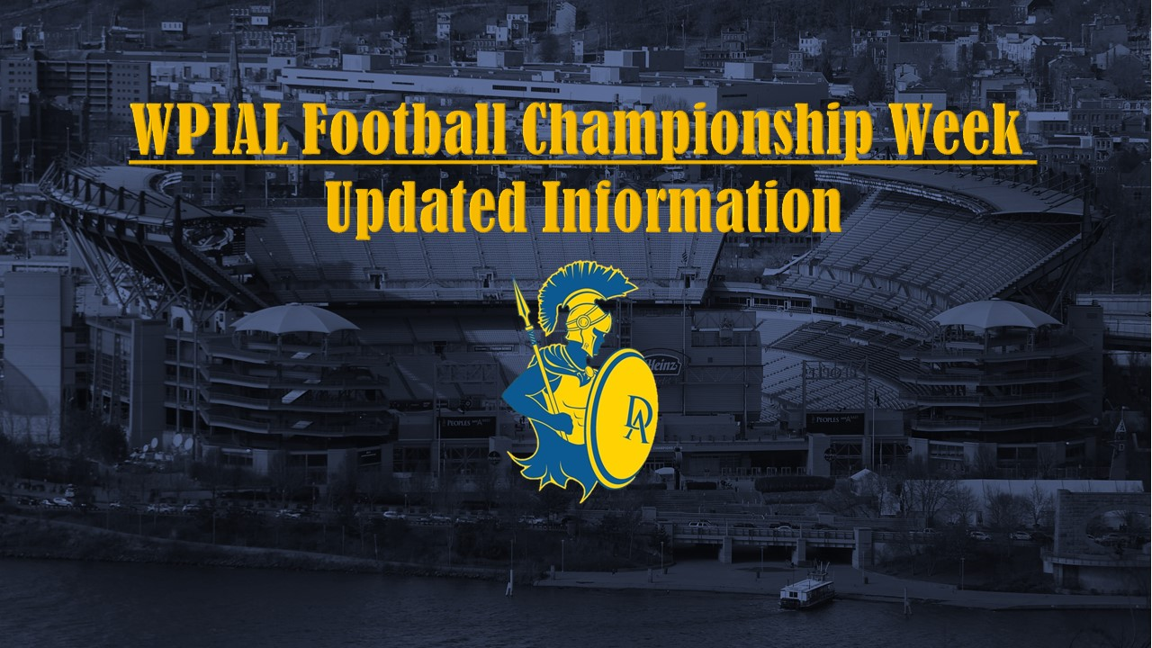 Updated Information for WPIAL Football Championship Week