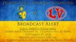 9/29/20 Broadcast Alert: Girls Volleyball vs. Ligonier Valley