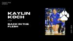 Back In The Flesh: Kaylin Koch