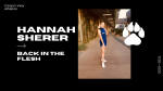 Back In The Flesh: Hannah Sherer