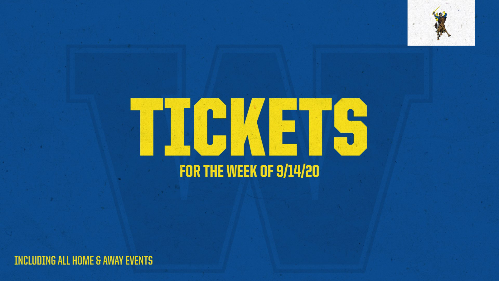 TICKET AND ANNOUNCEMENT UPDATES 9.14.20 UPDATED 9.15.20