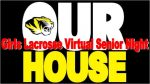 Girls Lacrosse Virtual Senior Night
