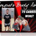 Congrats Brody Ash – 75 Career Wins!