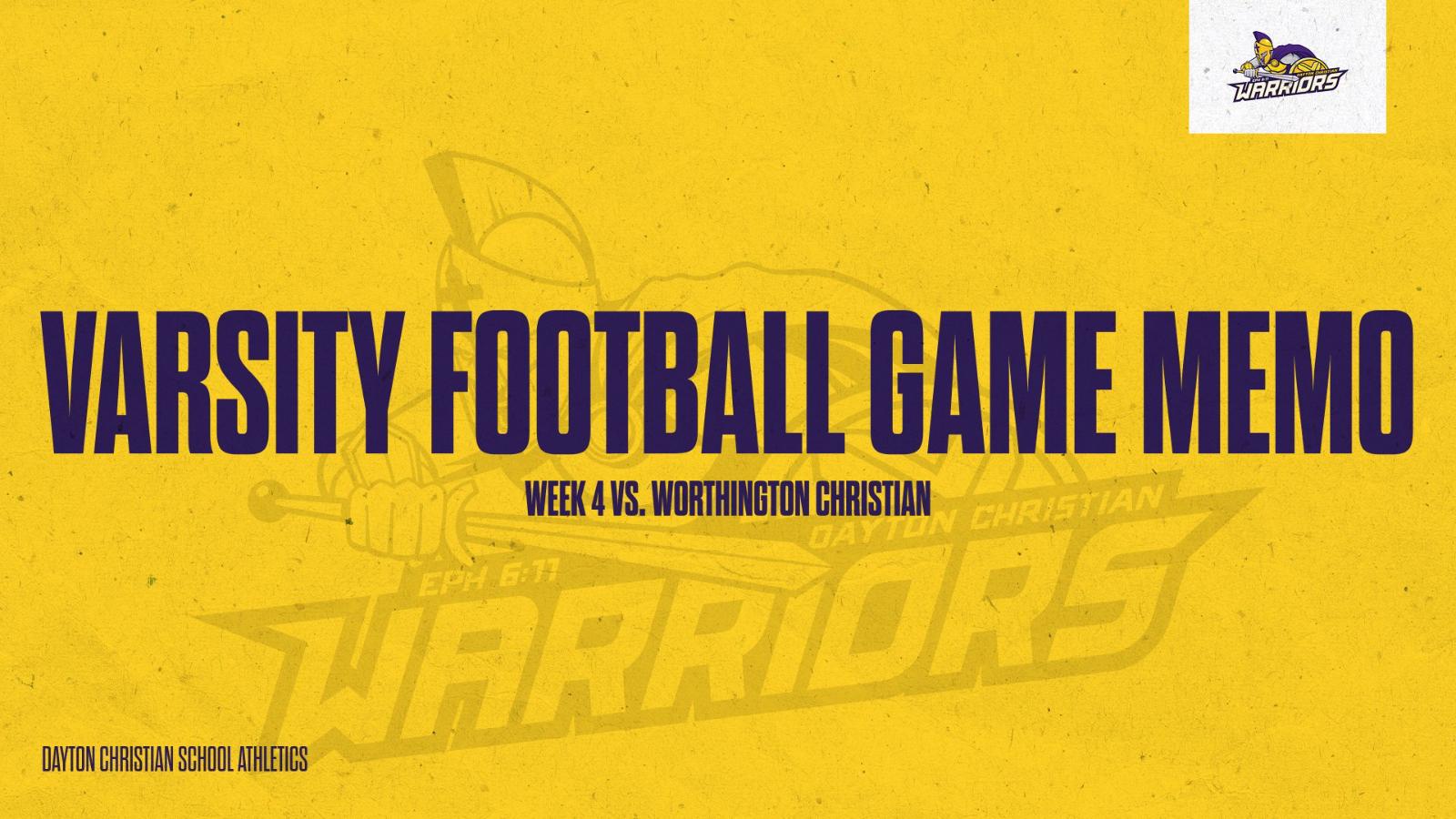 Week 4 Varsity Football Game Memo