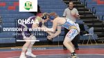 OHSAA Div. III District Wrestling Tournament: Day 2 Final Results