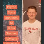 Payton Voltz, is appointed to IHSA Student Advisory Committee
