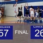 Lady Trojans win at home against Lady Lancers 57 – 26