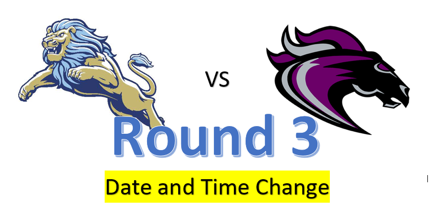 Round 3: Daniel vs. Ridge View – Date and Time change