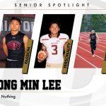 Senior Spotlight – Min Lee Fears Nothing