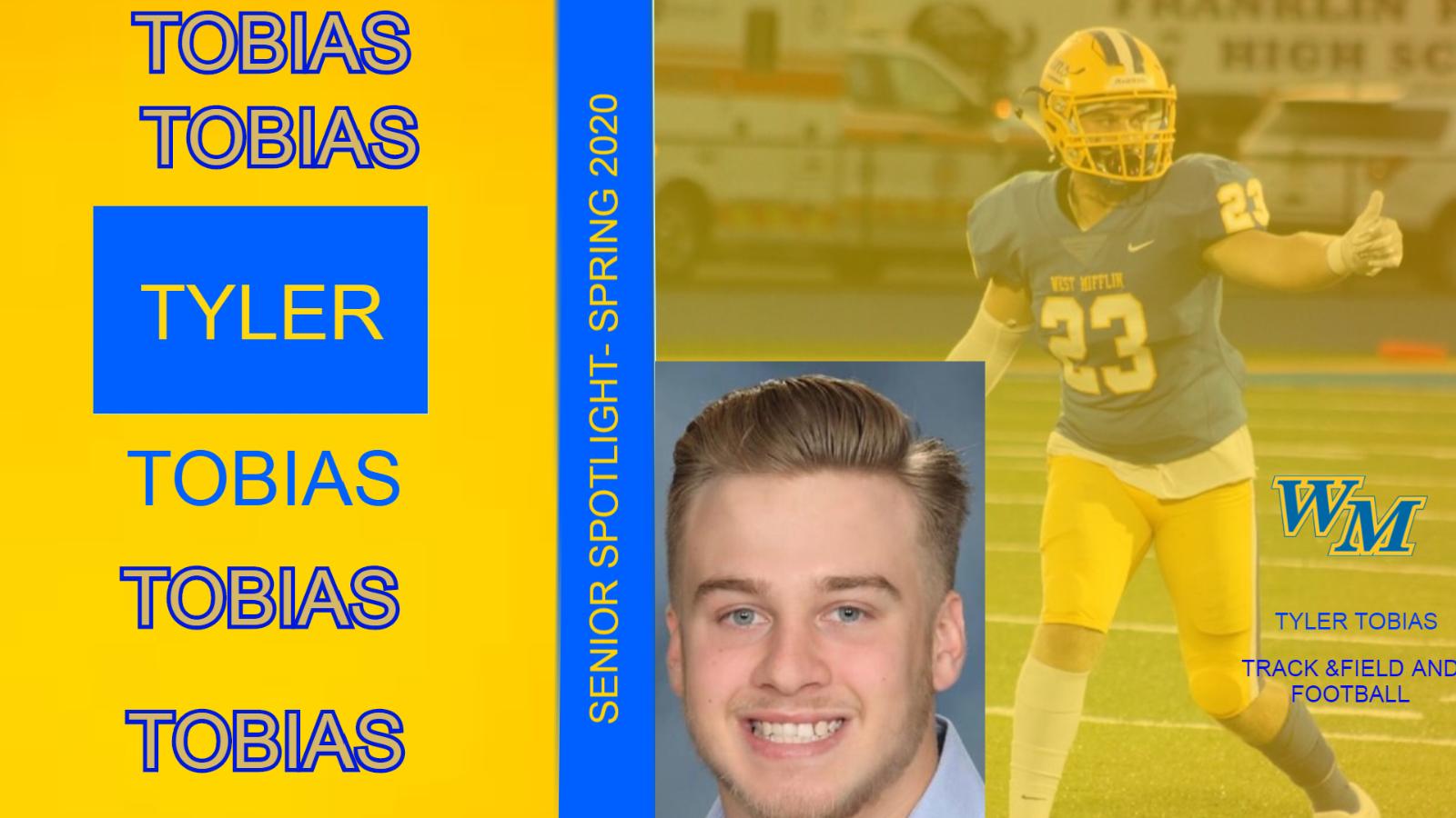 Senior Spotlight – Tyler Tobias