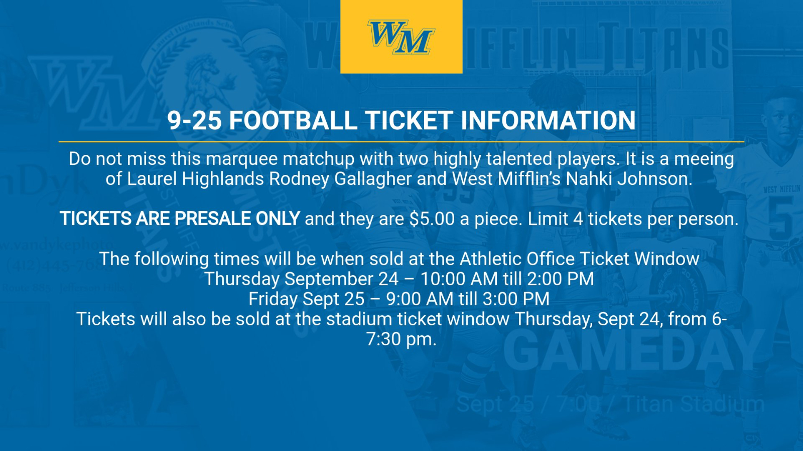TICKET INFORMATION FOR 9-25 FOOTBALL GAME