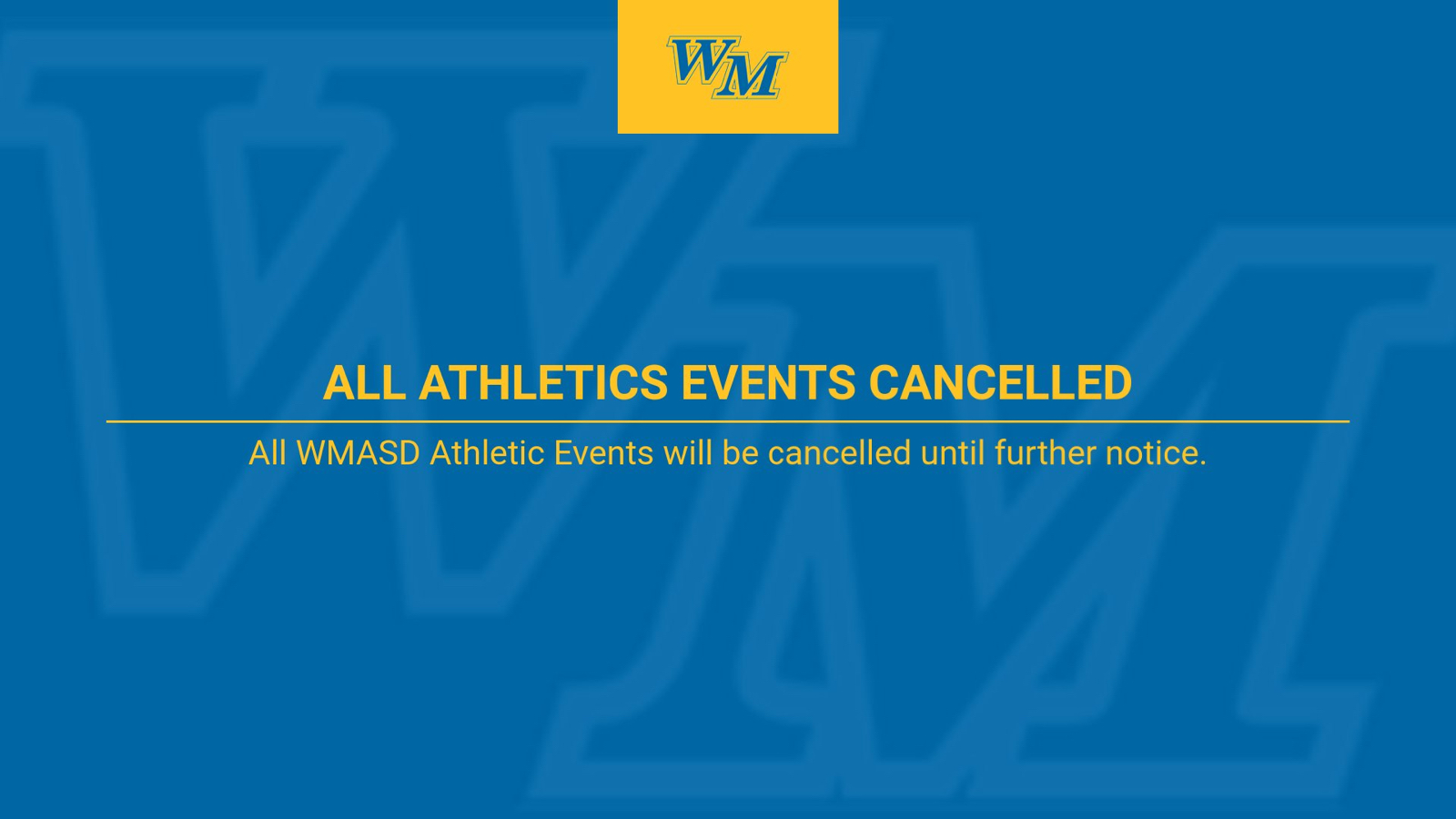 ATHLETIC EVENTS POSTPONED