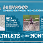 And the Tigard Modern Dentistry Athlete of the Month is….