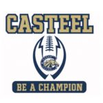 Casteel HS: Be A Champion!