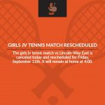 Girls JV Tennis is Canceled Today